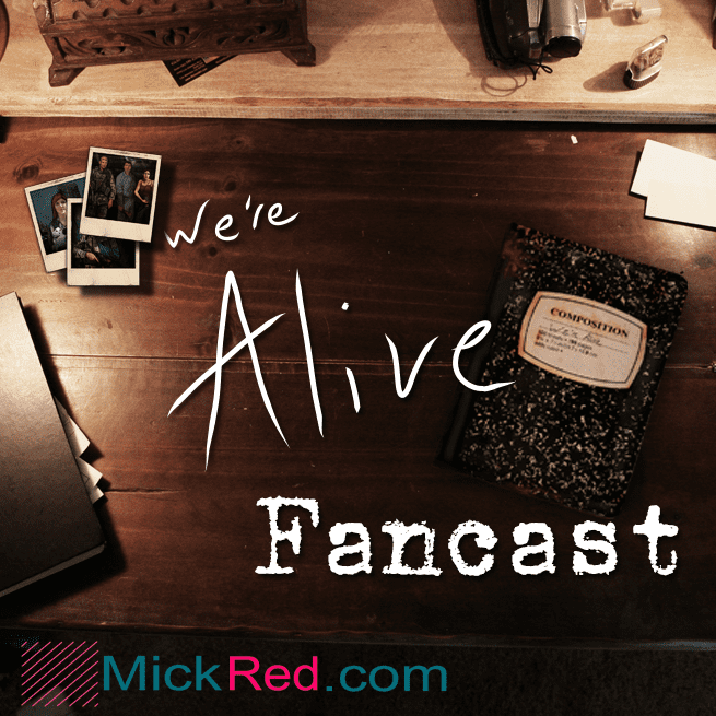 The We're Alive Fancast