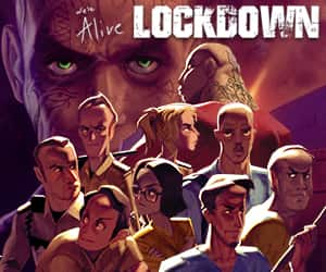 What is We're Alive: Lockdown?