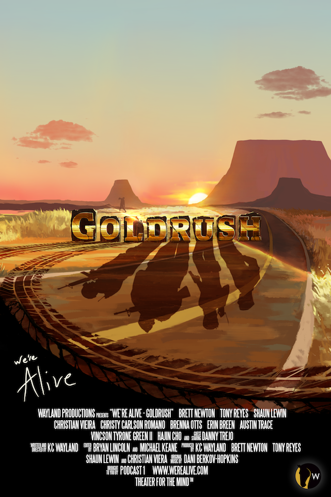 We're Alive Goldrush Poster